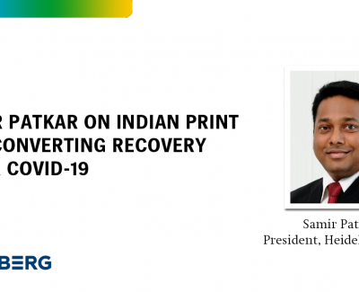 Samir Patkar on Indian Print and Converting Recovery after Covid-19